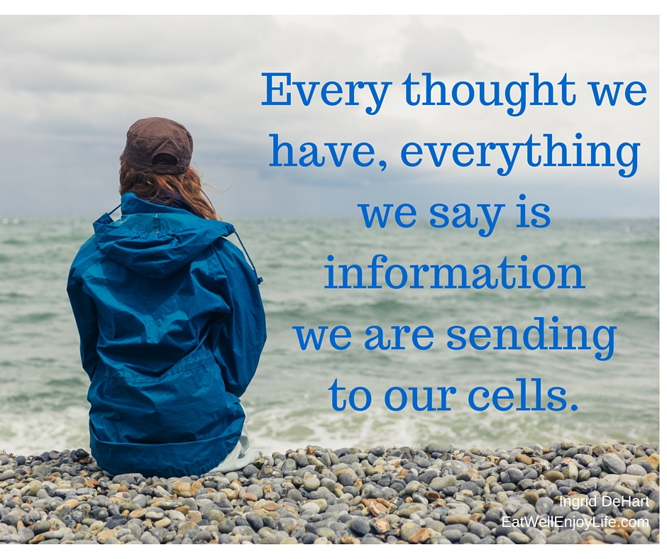 Information to our cells.