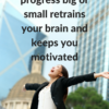 Increase Motivation with Celebration
