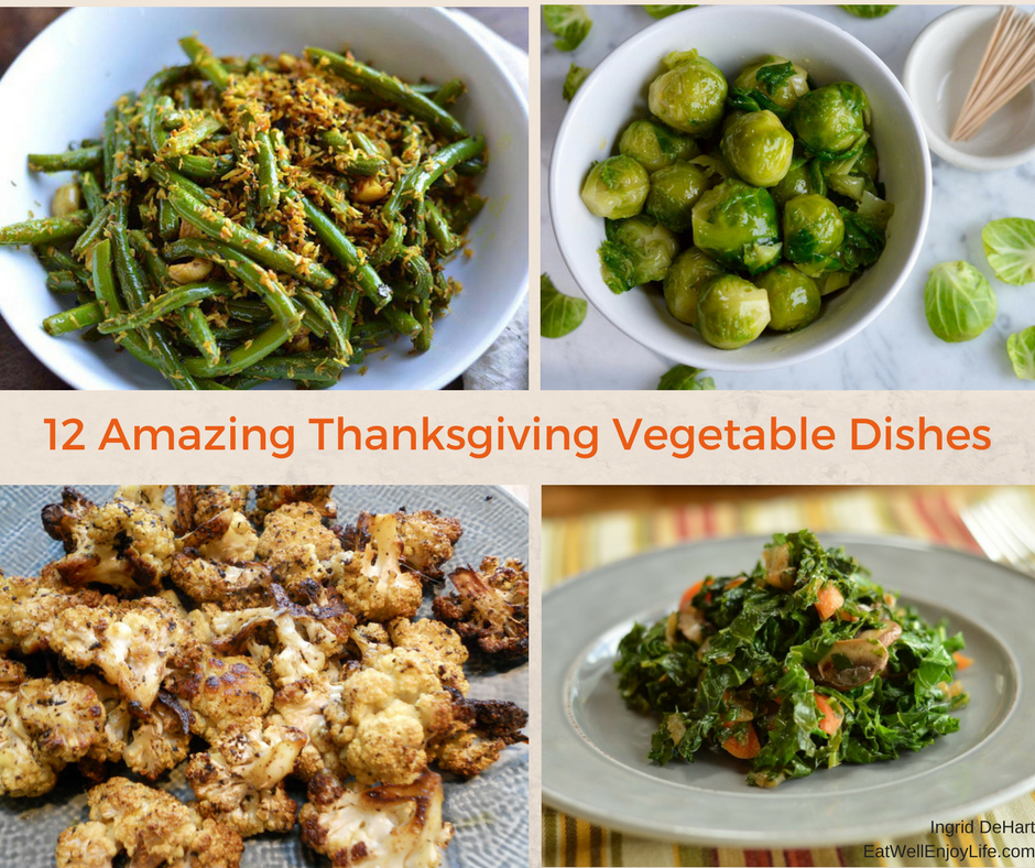 11 Helpful Tips For Planning A Spectacular Fall Vegetable: 12 Amazing Thanksgiving Vegetable Dishes