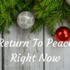 Return To Peace Right Now