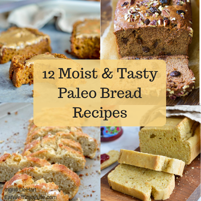 12 Moist and Tasty Paleo Bread Recipes