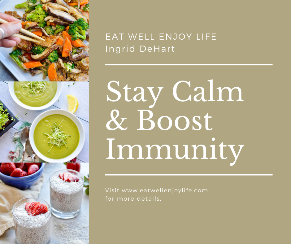 Stay Calm and Boost Immunity