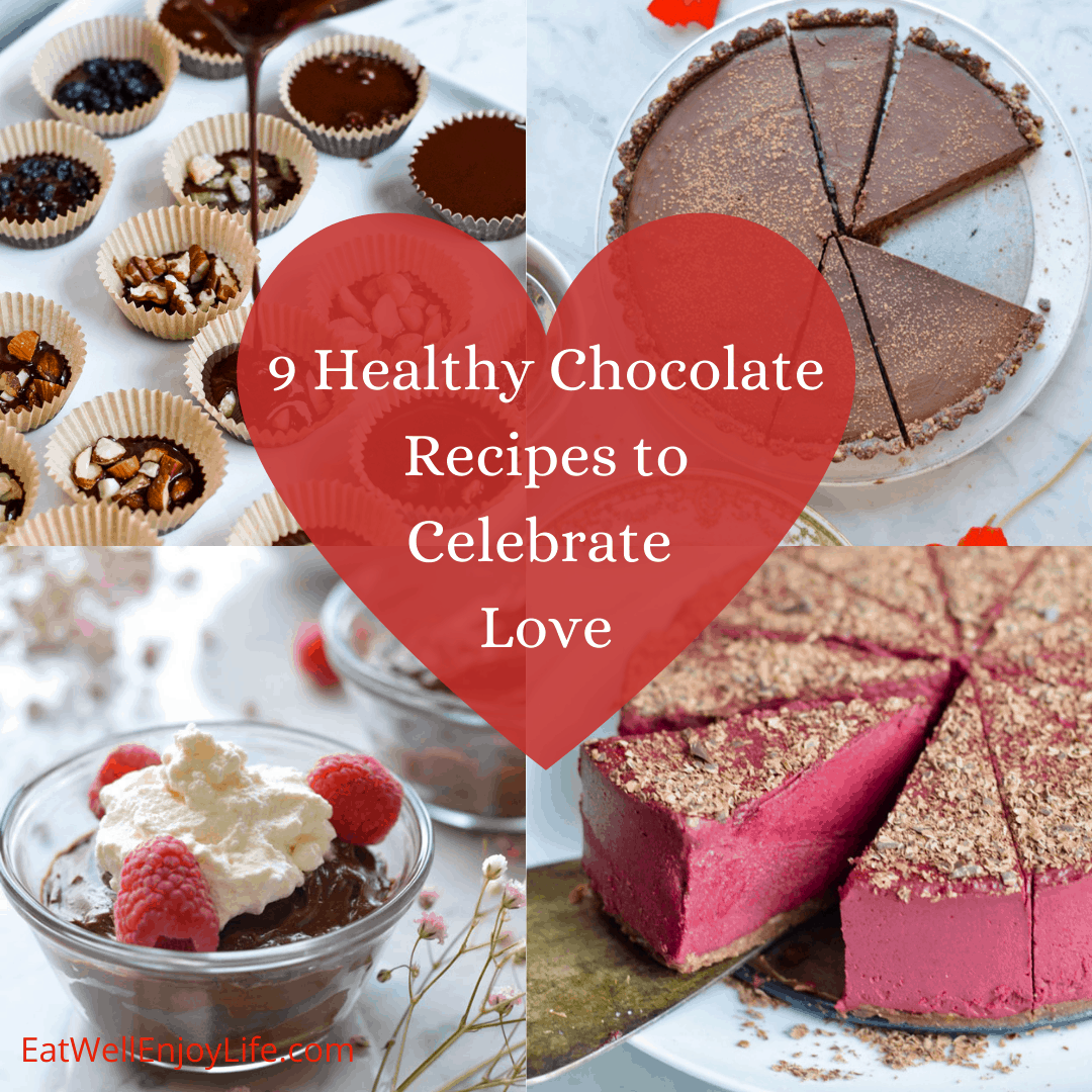 collage of healthy recipe to celebrate love